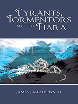 Tyrants, Tormentors and the Tiara